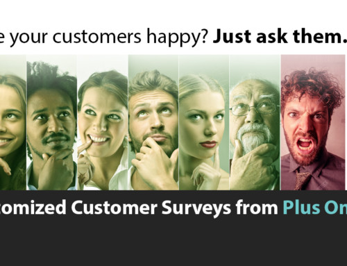 Are Your Customers Happy? Just Ask Them.